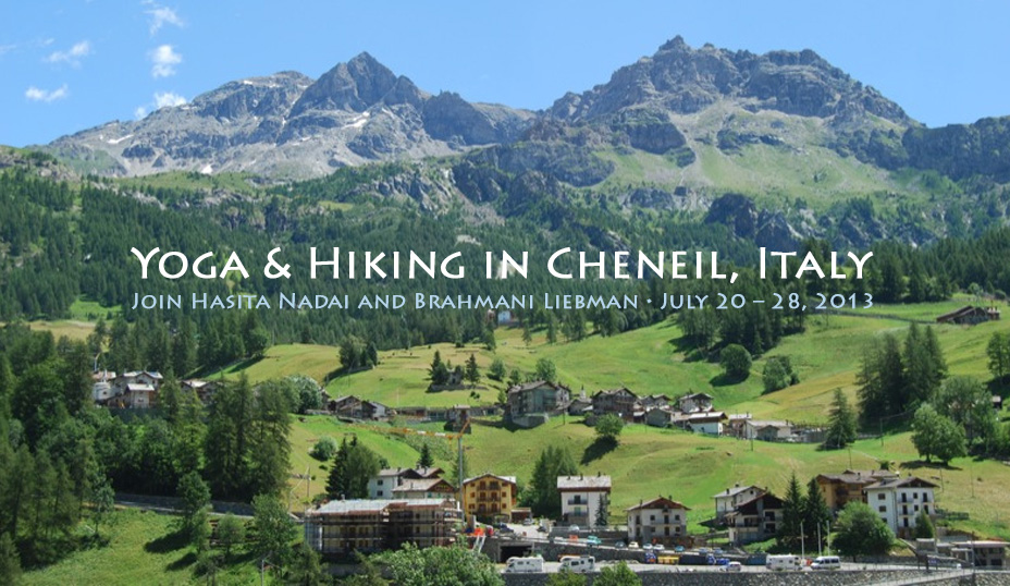 Yogagaia in Cheneil, Italian Alps 2013, Yoga and life